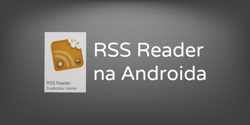 RSS Reader Android