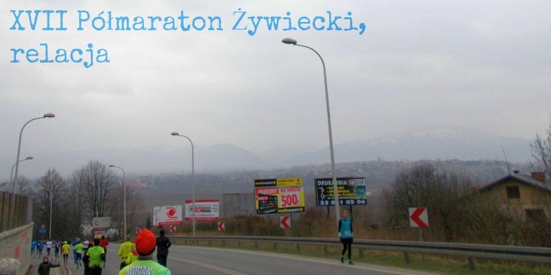 XVII Półmaraton Żywiecki 2016 relacja