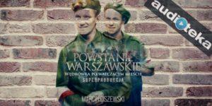 Powstanie Warszawskie Audioteka.pl