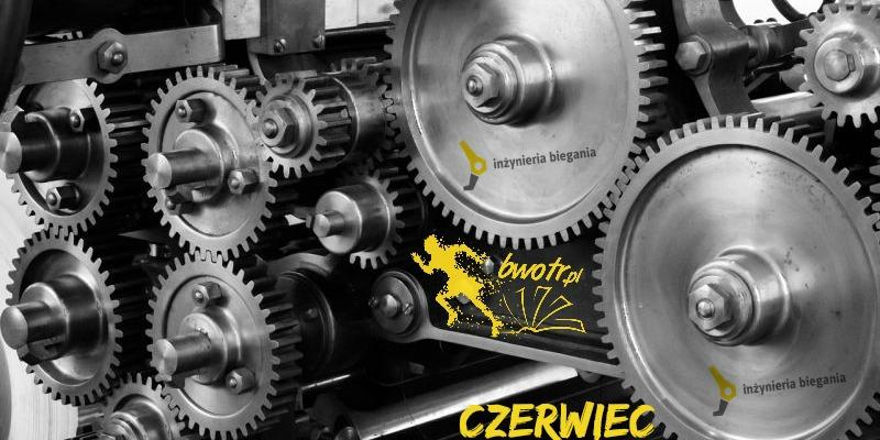 Czerwiec Inżynieria Biegania
