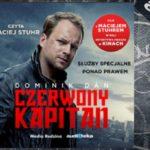 """""""Czerwony Kapitan"""" (audiobook). Dominik Dan"""
