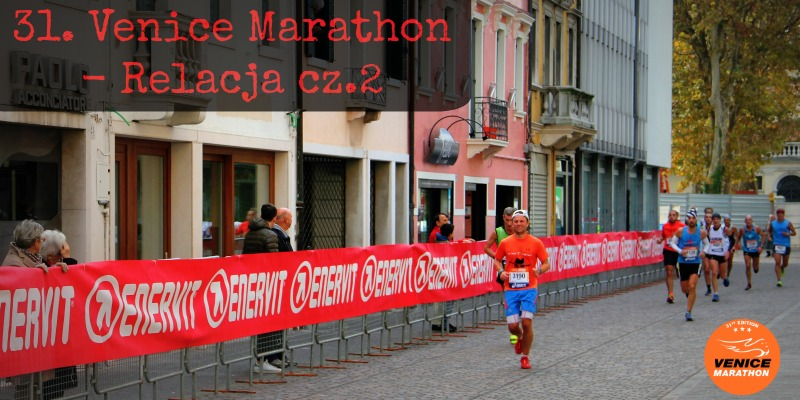 Venice Marathon relacja cz2