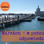 Maraton - w poszukiwaniu odpowiedzi