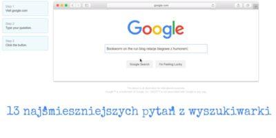 13 najśmieszniejszych pytań z wyszukiwarki