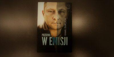 Kamil Durczok przerwa w emisji