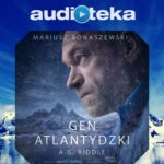 """Gen atlantydzki"", A. G. Riddle (audiobook)"